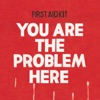 You are the Problem Here Single