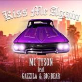 Kiss Me Again feat. GAZZILA & BIG BEAR