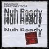 Nuh Ready Nuh Ready (feat. PARTYNEXTDOOR) - Single, Calvin Harris