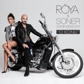 Röya & Soner Sarıkabadayı - O Konu artwork