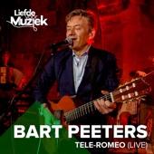 Bart Peeters - Tele-Romeo (Uit Liefde Voor Muziek) [Live] artwork