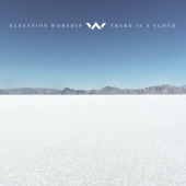 There Is a Cloud - Elevation Worship Cover Art