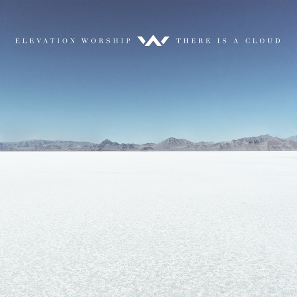 There Is a Cloud Elevation Worship CD cover