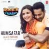 Humsafar Alia s Version From Badrinath Ki Dulhania Single