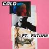 Cold (feat. Future) - Single, Maroon 5