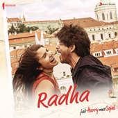 "Radha (From ""Jab Harry Met Sejal"")"