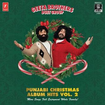 Punjabi Christmas Album Hits, Vol. 2 – Geeta Brothers Duet Group