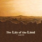 Lydia Cole - The Lay of the Land artwork