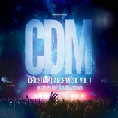 Christian Dance Music Vol. 1 (Mixed By FreeG & Emasound)