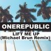 Lift Me Up (Michael Brun Remix) - Single, OneRepublic