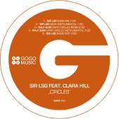 Circles (feat. Clara Hill) [Sir LSG Main Mix]