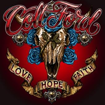 Love Hope Faith – Colt Ford
