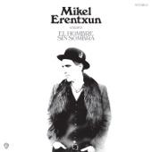 Mikel Erentxun - El hombre sin sombra portada