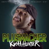Plusmacher - Kush Hunter Grafik