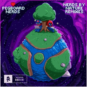 Nerds by Nature (The Remixes) – EP – Pegboard Nerds