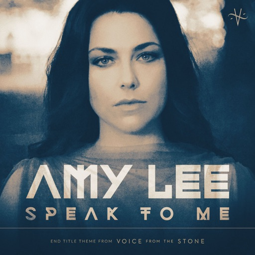 "Speak To Me (From ""Voice From the Stone"") - Amy Lee"