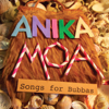 Songs for Bubbas - Anika Moa
