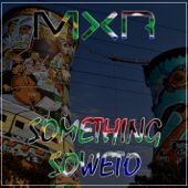 Something Soweto - Mxr