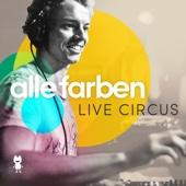 Alle Farben Live Circus - Verschiedene Interpreten