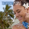 You Give Me Something (Radio Edit) - Single, Tomorrow People