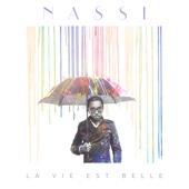 Nassi - La vie est belle illustration