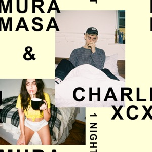 MURA MASA feat CHARLI XCX – 1 Night Chords