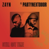 ZAYN - Still Got Time (feat. PARTYNEXTDOOR)  artwork