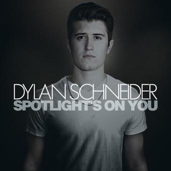 Spotlight's on You – EP – Dylan Schneider