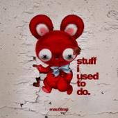 deadmau5 - stuff i used to do artwork