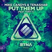 Put Them Up (feat. Tony T.) - Single