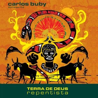 Terra de Deus Repentista – Carlos Buby