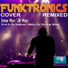 Bruno Mars 24K Magic Cover By the Funktronics (Whiskey Bar Very Long Clubmix) - Single