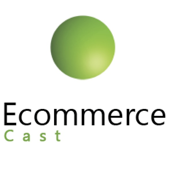 Podcasts – EcommerceCast