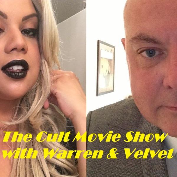 The Cult Movie Show with Warren & Velvet