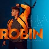 Hula Hula (feat. Nelli Matula) - Robin