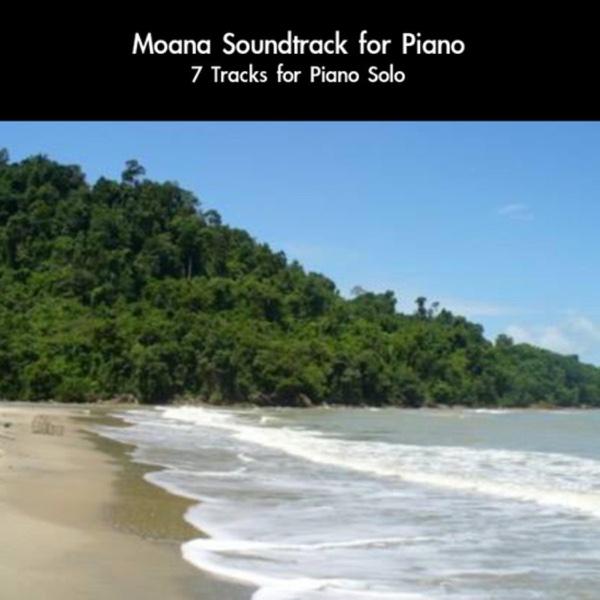 Moana Soundtrack for Piano 7 Tracks for Piano Solo daigoro789 CD cover