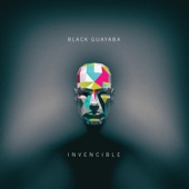 Invencible, Black Guayaba