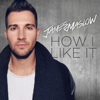 How I Like It – James Maslow