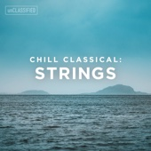 Classical Chillout: Strings, Vol. 1