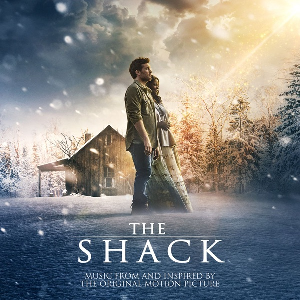 The Shack Music from and Inspired By the Original Motion Picture Various Artists CD cover