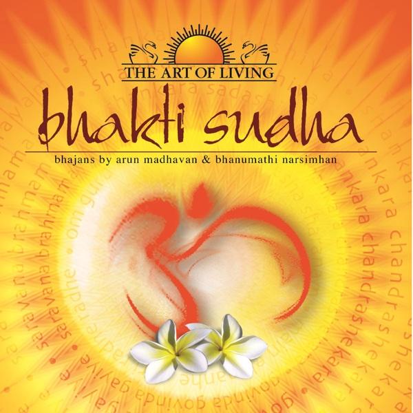 Bhakti Sudha | Arun Madhavan, Bhanumathi Narasimhan