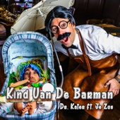 Kind Van De Barman (feat. Je Zus)