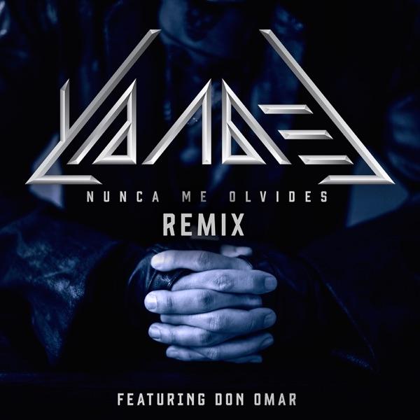 Yandel - Nunca Me Olvides (Remix) [feat. Don Omar] - Single (2017) [iTunes Plus M4A ACC]