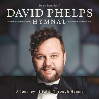 Hymnal – David Phelps