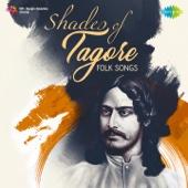Shades of Tagore - Folk Songs