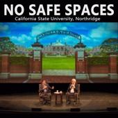 No Safe Spaces: California State University, Northridge - Adam Carolla & Dennis Prager Cover Art