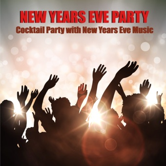 New Years Eve Party – Cocktail Party with New Years Eve Music 2016/2017 – New Years Party Big