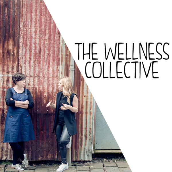 The Wellness Collective Radio Show