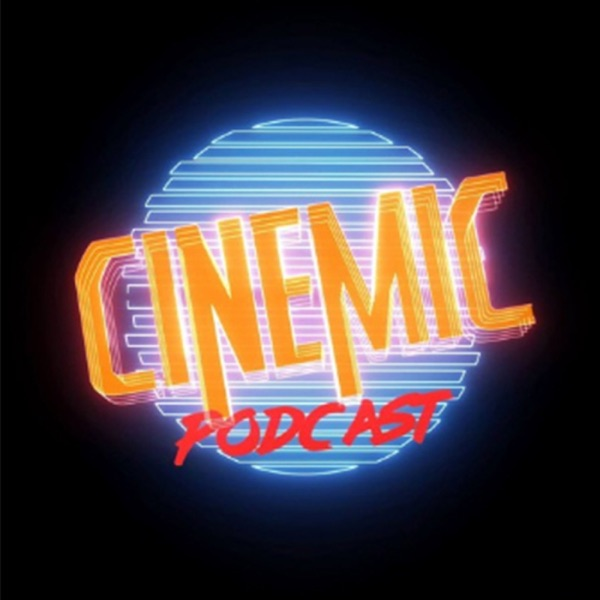 Podcast Cinemic