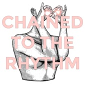 Chained To the Rhythm (Originally Performed by Katy Perry ) [Karaoke Version]